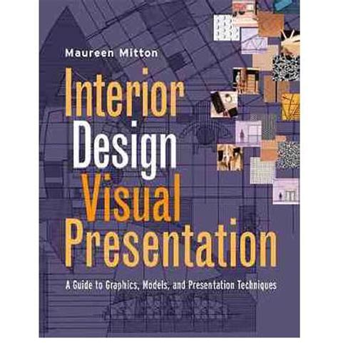 visual communication interior design interior design visual presentation maureen mitton