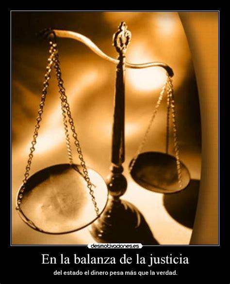 imagenes de la justicia injusta en la balanza de la justicia desmotivaciones