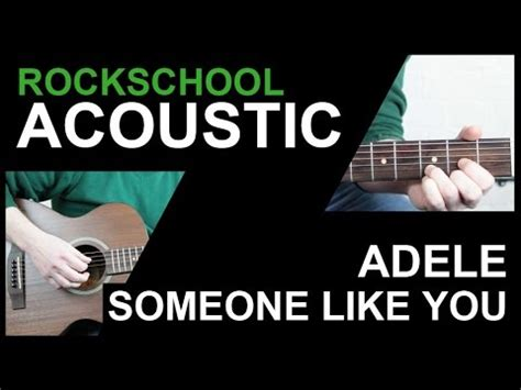 tutorial guitar someone like you rockschool acoustic guitar grade 1 someone like you