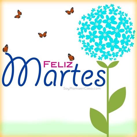 imagenes animadas feliz martes 17 best images about feliz martes on pinterest teen mom