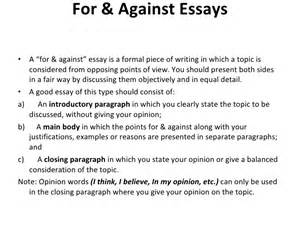 Against Essay by For And Against And Opinion Essays