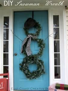 Diy Wreaths For Front Door Seasonal Front Door Decor Diy Snowman Wreath East Coast Creative