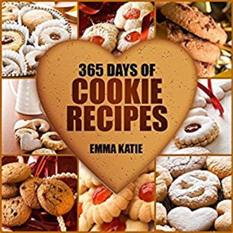 cookie cookbook 100 cookie recipes books cookies 365 days of cookie recipes cookie cookbook