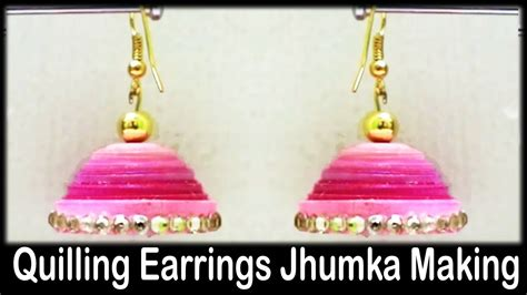 quilling jhumka tutorial video quilling earrings jhumka making tutorial for beginners