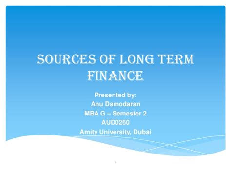 Opportunities In Dubai For Mba Finance by Sources Of Term Finance