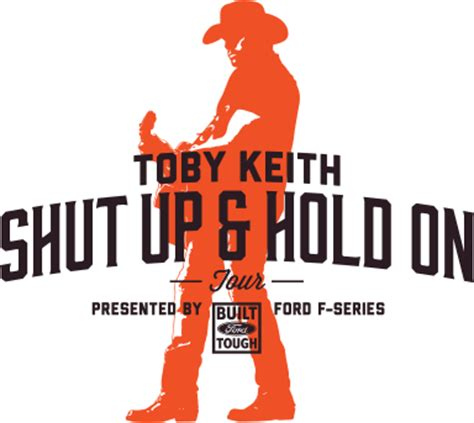 Toby Keith Sweepstakes - enter the toby keith shut up and hold on sweepstakes win a 2015 super duty the news
