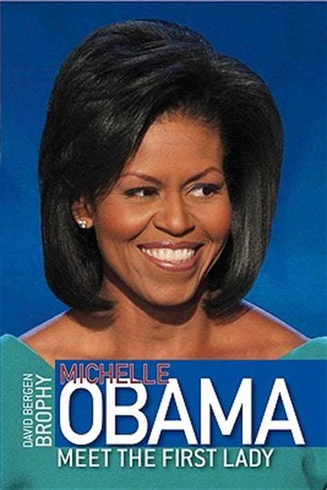 michelle obama biography michelle obama meet the first lady by david b brophy