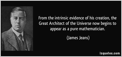 the great architect from the intrinsic evidence of his creation the great