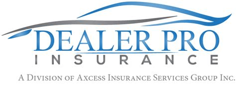 Garage Liability Insurance For Auto Dealer by Dealer Pro Insurance World Class Insurance For Auto