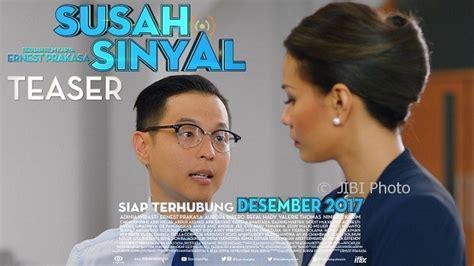 film susah sinyal tayang tayang desember 2017 ini cuplikan film susah sinyal karya