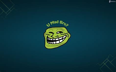 U Mad Meme Face - u mad bro