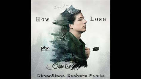 charlie puth mp3 download how long charlie puth how long dimen5ions bachata remix teaser