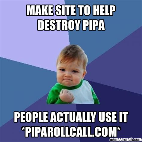 Website To Make Memes - success kid meme make site to help destroy pipa