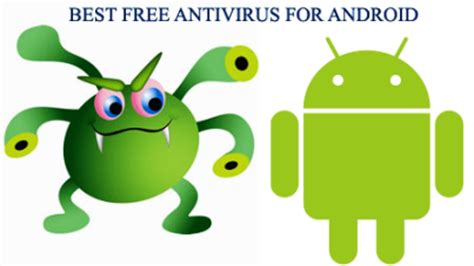 best free android antivirus free antivirus softwares for android smartphones services embedded support reviews