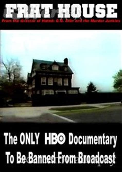 Frat House Documentary by Frat House Information From Answers