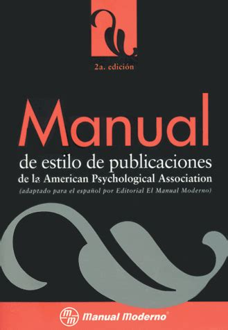 manual de estilo de manual de estilo de publicaciones de la american psychological association 2a edicion
