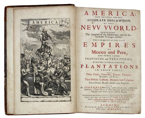america being an accurate description of the new world containing the original of the inhabitants the remarkable voyages thither the conquest of wars with their several plantations many a books lot detail important 17th century edition of