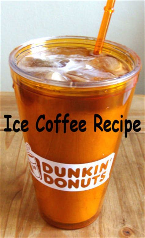 Iced Coffee Dunkin Donuts dunkin donuts coffee at home recipe i my