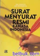Hukum Acara Pidana Indonesia Edisi Lengkap surat menyurat resmi bahasa indonesia soedjito belbuk