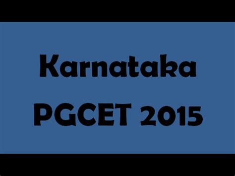 Pgcet Rank Predictor 2015 Mba by Karnataka Pgcet 2015 Counselling Scheduled In