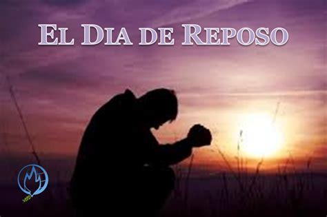 imagenes sud dia de reposo el d 205 a de reposo ii c c hay paz con dios