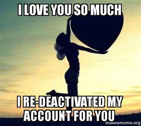 Love You So Much Meme - i love you so much meme
