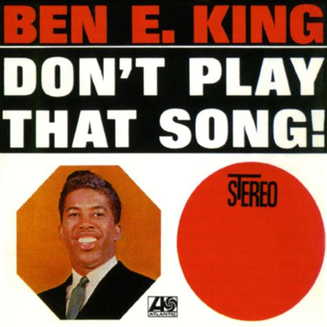 donald song don t play that song us release by ben e king on spotify