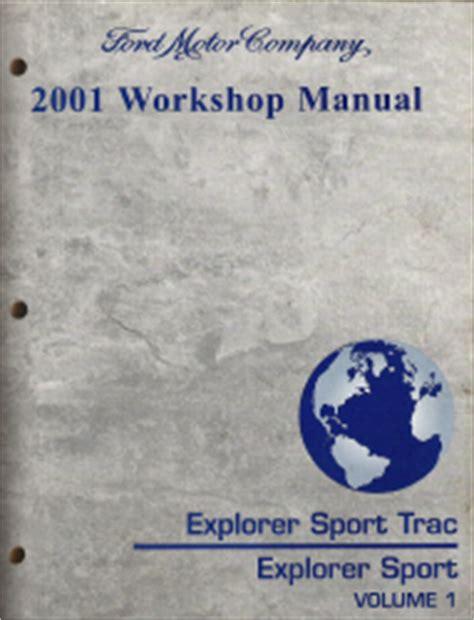 ford explorer sport trac workshop repair and service 2001 ford explorer sport trac explorer sport factory workshop manual