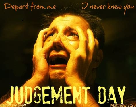 Judgment Day the most feared verse in the bible judgement day
