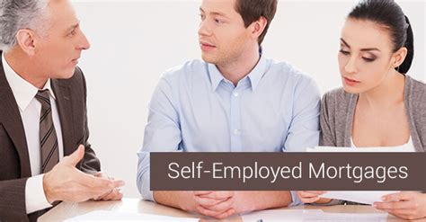 self employment mortgages is it hard to get approved for a mortgage if you re self
