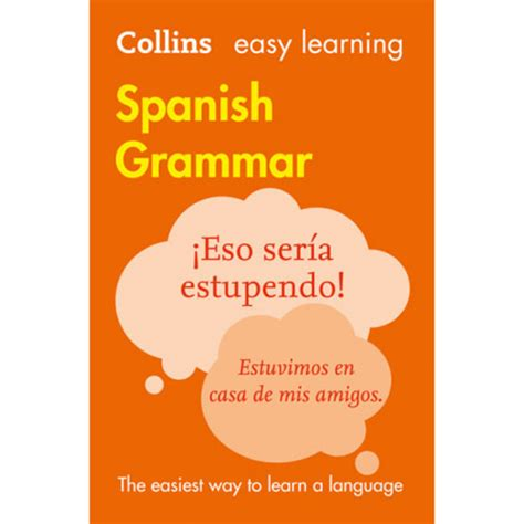 easy learning spanish grammar collins easy learning spanish grammar isbn 9780008142018 little linguist