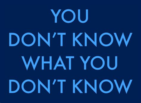 success daily reminder 158 you don t know what you don t