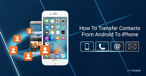how to transfer iphone contacts to android how to transfer contacts from android to iphone