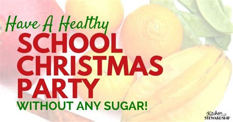 healthy school christmas party ideas for kids