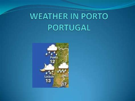 weather in porto portugal weather in portugal