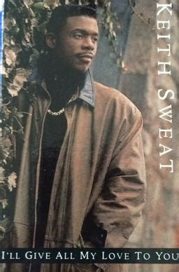 my lyrics keith sweat i ll give all my to you song