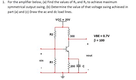 voltage swing definition for the lifier below a find the values of r1