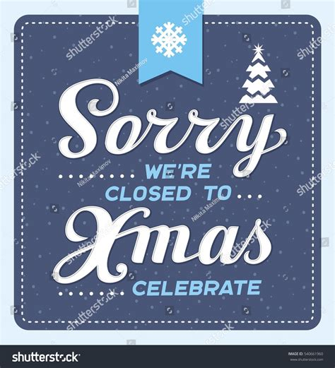 we are closed sign template closed for easter sign template merry and