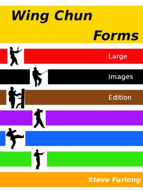 best wing chun book wing chun forms large images edition by steve furlong