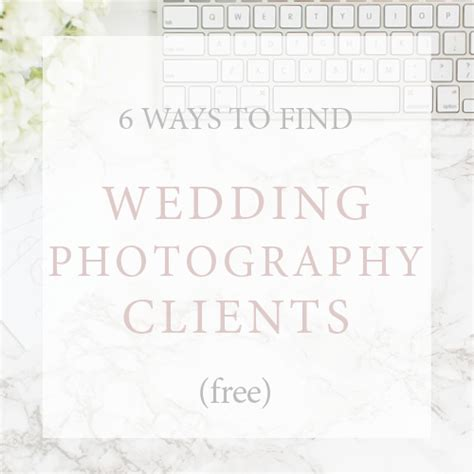 6 ways to find wedding photography clients a free
