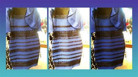 the dress is blue and black says the girl who saw it in blue black or white gold the dress the world s been