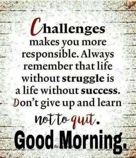 dont give up quotes morning quotes don t give up and learn not to quit