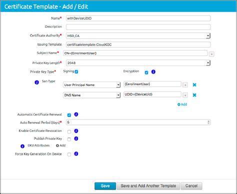 Certificate Template Renewal Period by Add Certificate Template In Airwatch