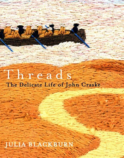 libro threads the delicate life threads the delicate life of john craske julia blackburn 2015 boekmeter nl