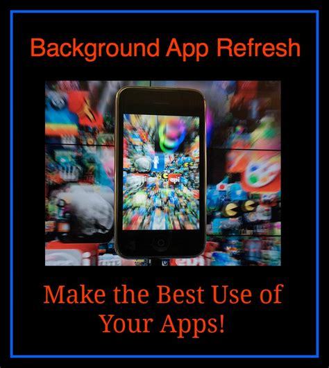 background apps iphone background app refresh make the best use of your apps