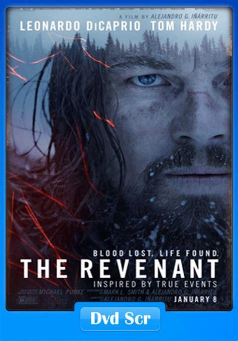 film gratis the revenant the revenant 2015 dvdscr 700mb x264