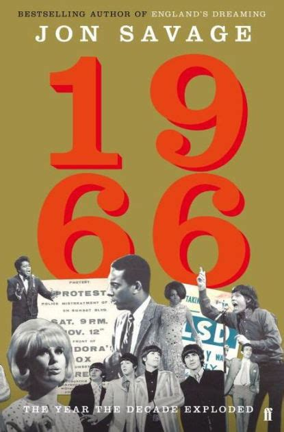 libro 1966 the year the 1966 the year the decade exploded by jon savage hardcover barnes noble 174