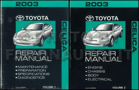 auto manual repair 2003 toyota celica spare parts catalogs 2003 toyota celica repair shop manual original 2 volume set