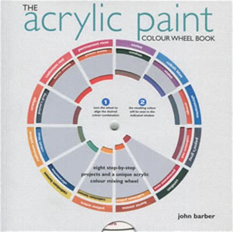 the acrylic colour wheel book by barber