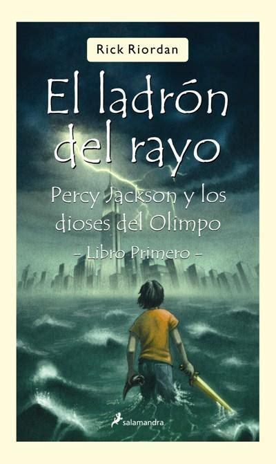 libro el ladron del rayo percy jackson y los dioses del olimpo i el ladr 243 n del rayo rick riordan comprar libro en fnac es